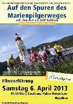 """Filmvorführung """"Auf den Spuren des Marienpilgerweges"""" und """"Tour de Franz 2010 Goldberg"""""""