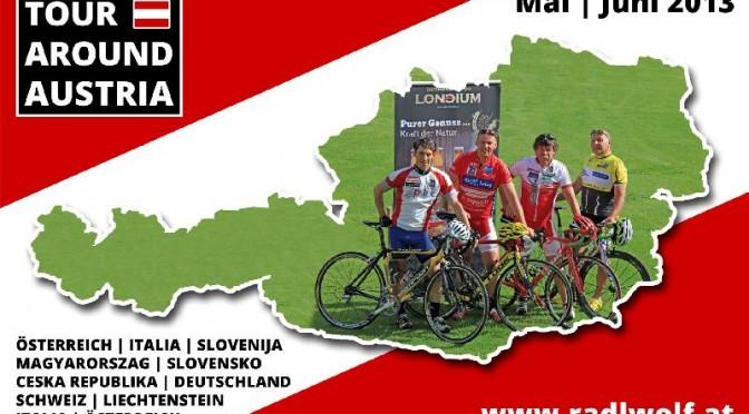 """Reisetagebuch: Radlwolf & Freunde Österreich-Umrundung """"Tour Around Austria 18. Mai – 8. Juni 2013"""""""